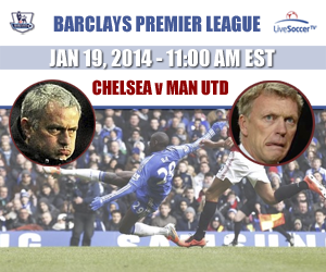 Chelsea vs Man United - January 19, 2014