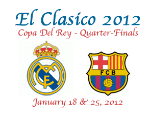 Copa del Rey - Quarter Final - real Madrid vs barcelona