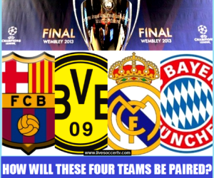 Barcelona, Dortmund, Real Madrid and Bayern will compete in the 2012/13 UEFA Champions League semi-finals.