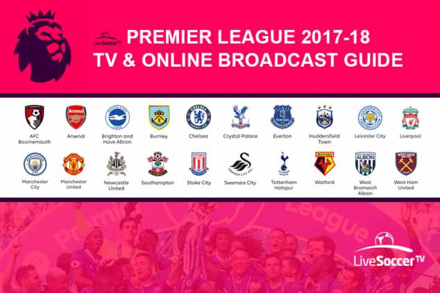 2017/18 Premier League broadcast guide