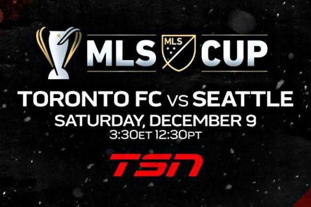 Watch Toronto FC live in the MLS Cup Final 2017