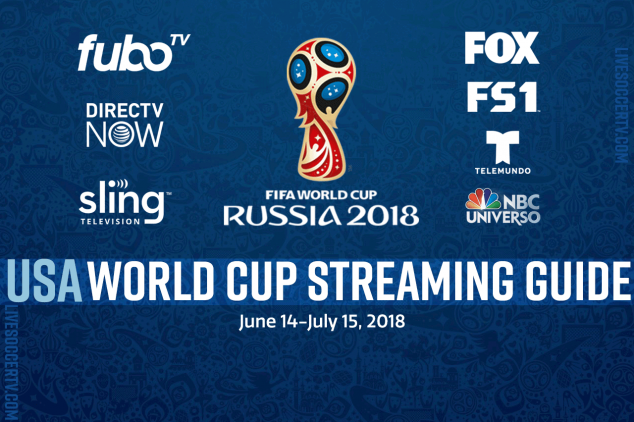 USA streaming services for the 2018 FIFA World Cup