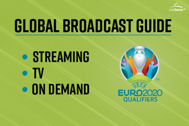 Euro 2020 Qualifying broadcast guide