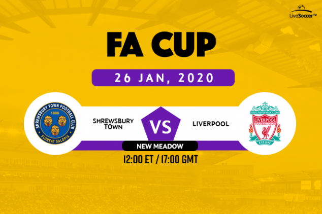 FA Cup: How to watch Shrewsbury Town vs Liverpool
